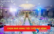 Top 11 nhà hàng tiệc cưới đẹp nhất Đà Nẵng