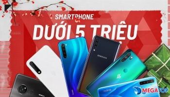 Top 15 điện thoại giá 5 triệu ngon – bổ – rẻ