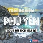 Top tour du lịch Phú Yên được nhiều người biết đến
